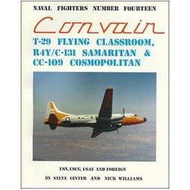 Naval Fighters Convair T29 R4Y C131 Samaritan CC109 Cosmopolitan: NF #14 SC