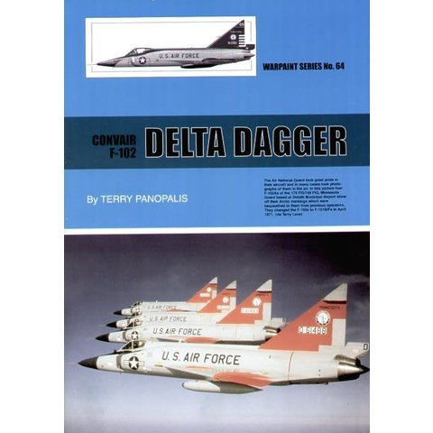 Convair F102 Delta Dagger: Warpaint #64 softcover
