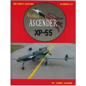 Ginter Books Curtiss XP55 Ascender: Air Force Legends AFL #217 softcover