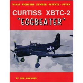 Naval Fighters Curtiss XBTC2 Eggbeater: Naval Fighters #77 SC