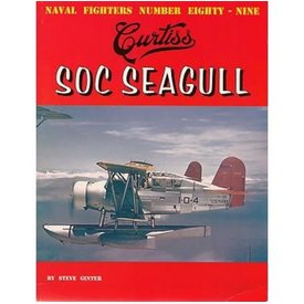 Naval Fighters Curtiss SOC Seagull: Naval Fighters #89 softcover