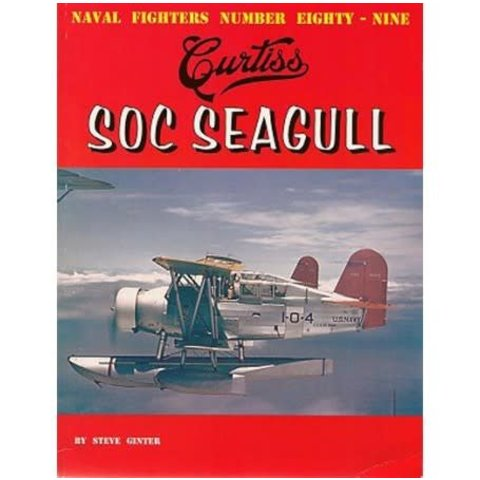 Curtiss SOC Seagull: Naval Fighters #89 softcover