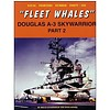 Douglas A3 Skywarrior: Part.2: Fleet Whales: Naval Fighters #46 softcover