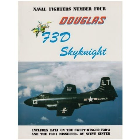 Douglas F3D / F10 Skyknight: Naval Fighters #4 softcover