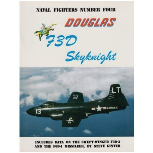 Naval Fighters Douglas F3D / F10 Skyknight: Naval Fighters #4 softcover