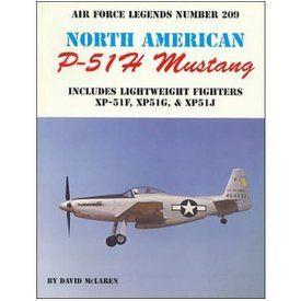 Ginter Books North American P51H Mustang: Air Force Legends AFL#209 softcover