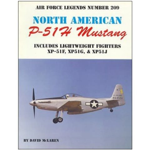 North American P51H Mustang: Air Force Legends AFL#209 softcover