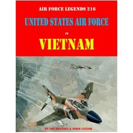 Ginter Books United States Air Force in Vietnam: Air Force Legends AFL #216 softcover