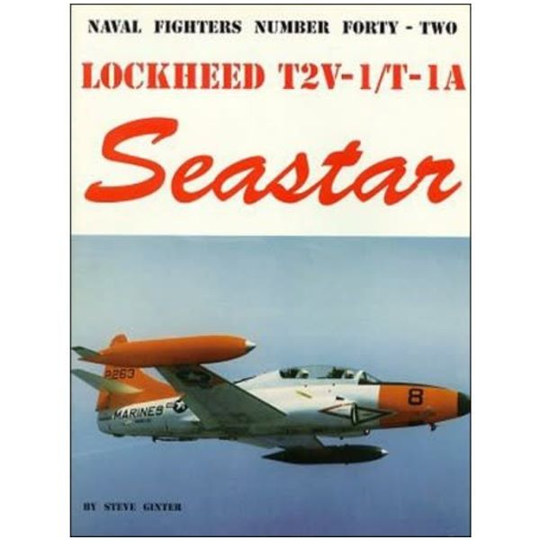 Naval Fighters Lockheed T2V / T1A Seastar: Naval Fighters NF#42 softcover