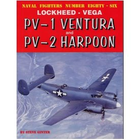 Naval Fighters Lockheed Vega PV1 Ventura & PV2 Harpoon: Naval Fighters NF#86 softcover