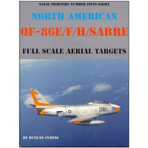 North American QF86E/F/H Sabre Full Scale Aerial Targets: Naval Fighters #58 softcover