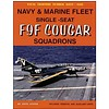 Grumman F9F Cougar Single Seat US Navy / Marine Fleet Squadrons: Naval Fighters NF#69 softcover