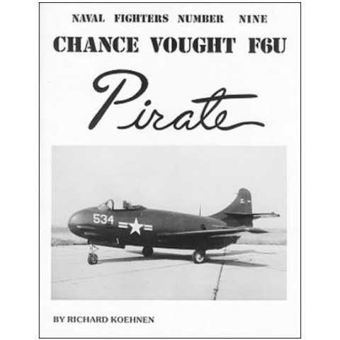 Chance Vought F6U Pirate: Naval Fighters #9 softcover