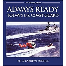 ALWAYS READY:TODAY'S US COAST GUARD: SC O/P