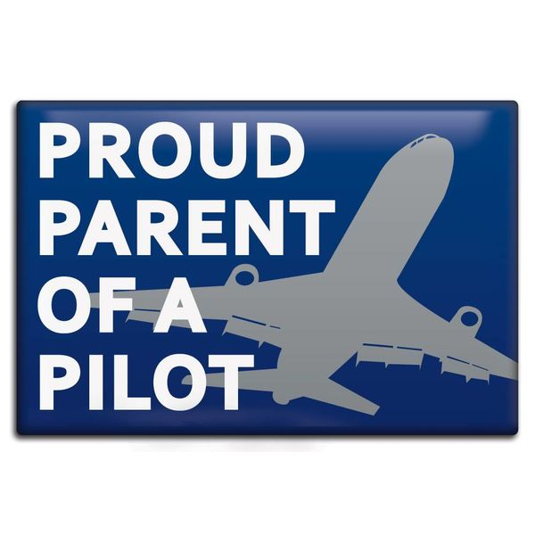 Magnet Proud Parent of a Pilot