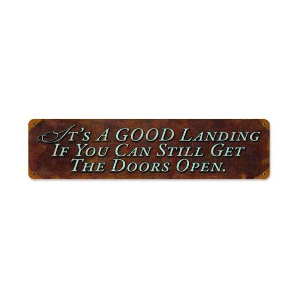 Good Landing Metal Sign
