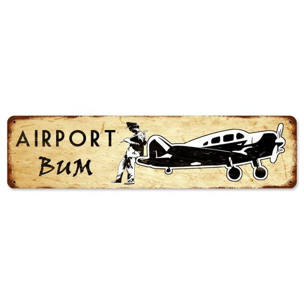 Airport Bum Metal Sign