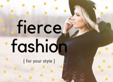 Fiercely Fashionable