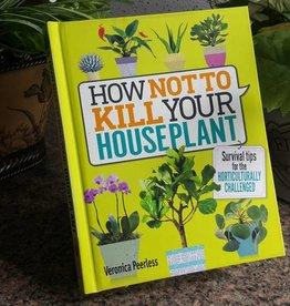Penguin Random House How Not to Kill Your Houseplant