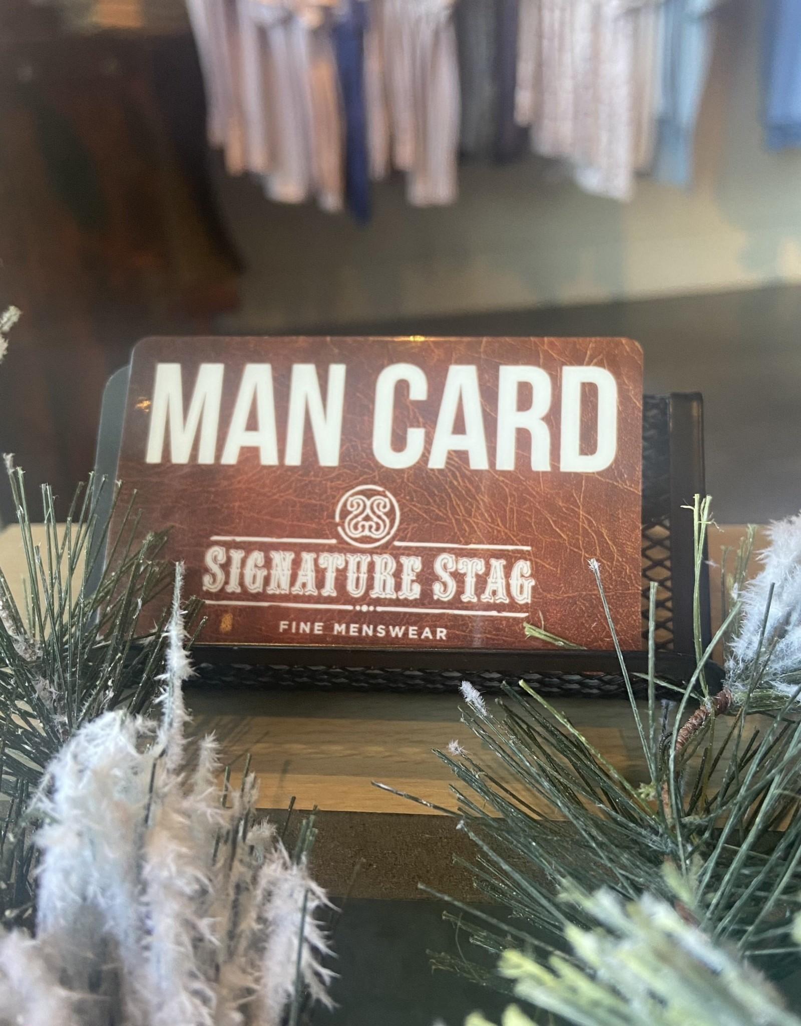 $50 Man Card with bonus $5 Stag Cash