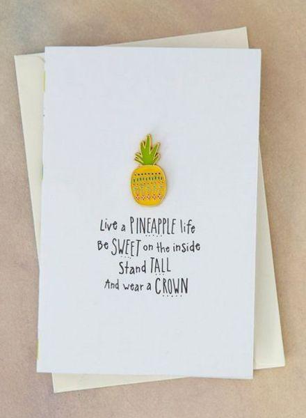 natural life pineapple life pin card