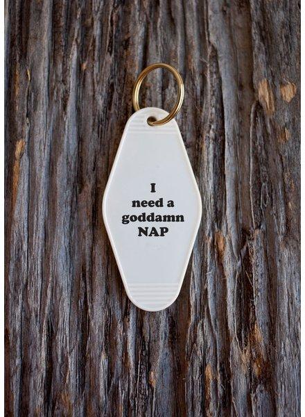 he said, she said i need a goddamn nap keychain