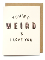 youre weird card