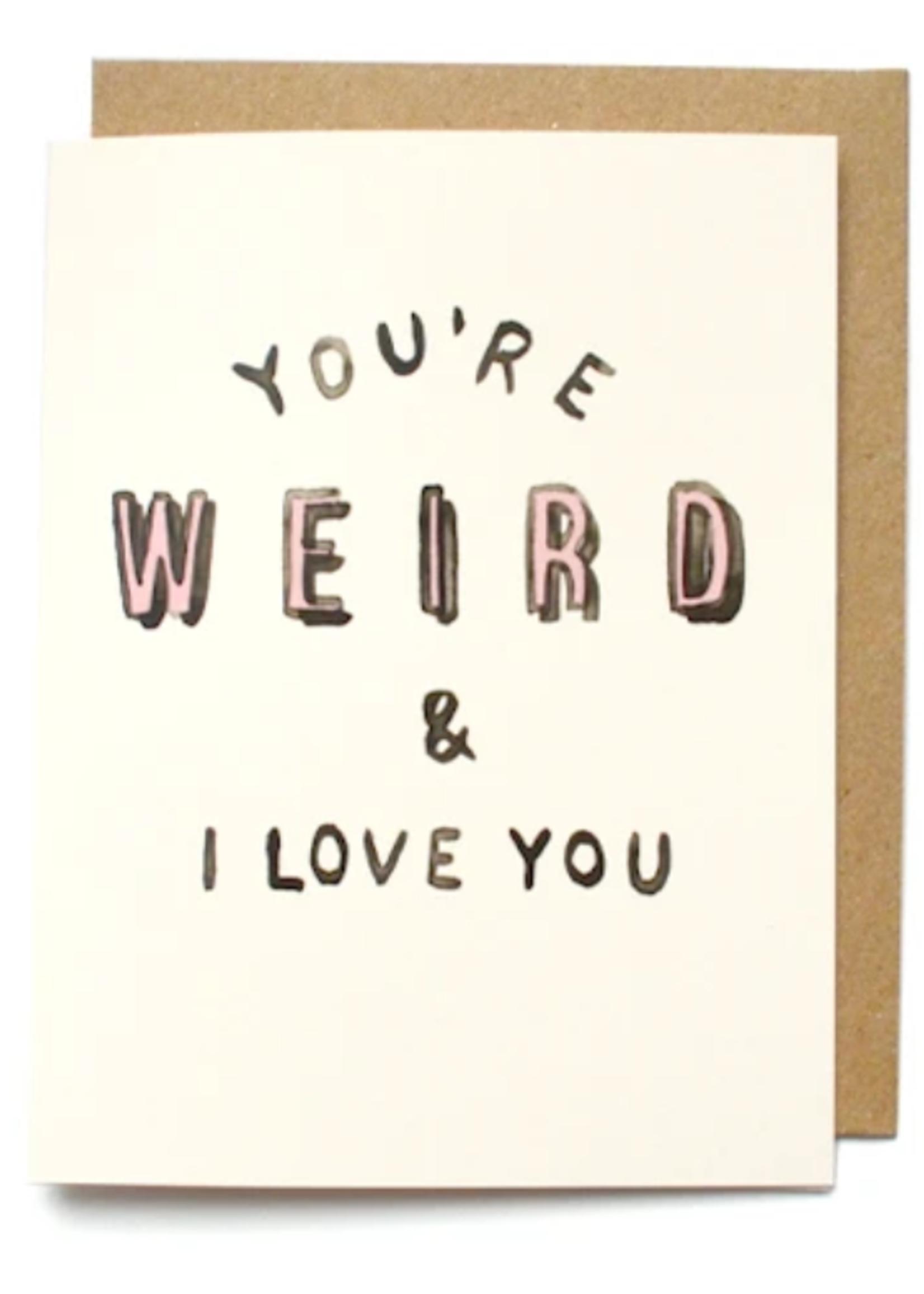 daydream prints youre weird card