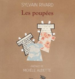 Sylvain Rivard Les poupées - Sylvain Rivard