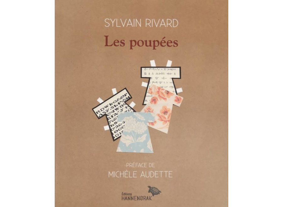 Les poupées - Sylvain Rivard