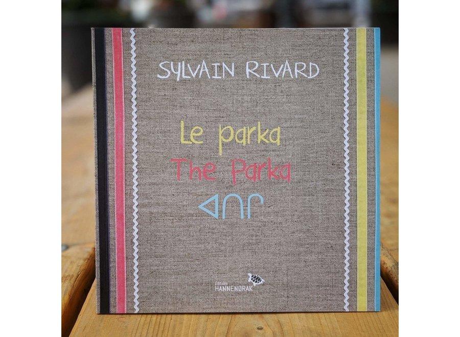 Le Parka - Sylvain Rivard