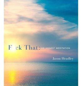 An Honest Meditation