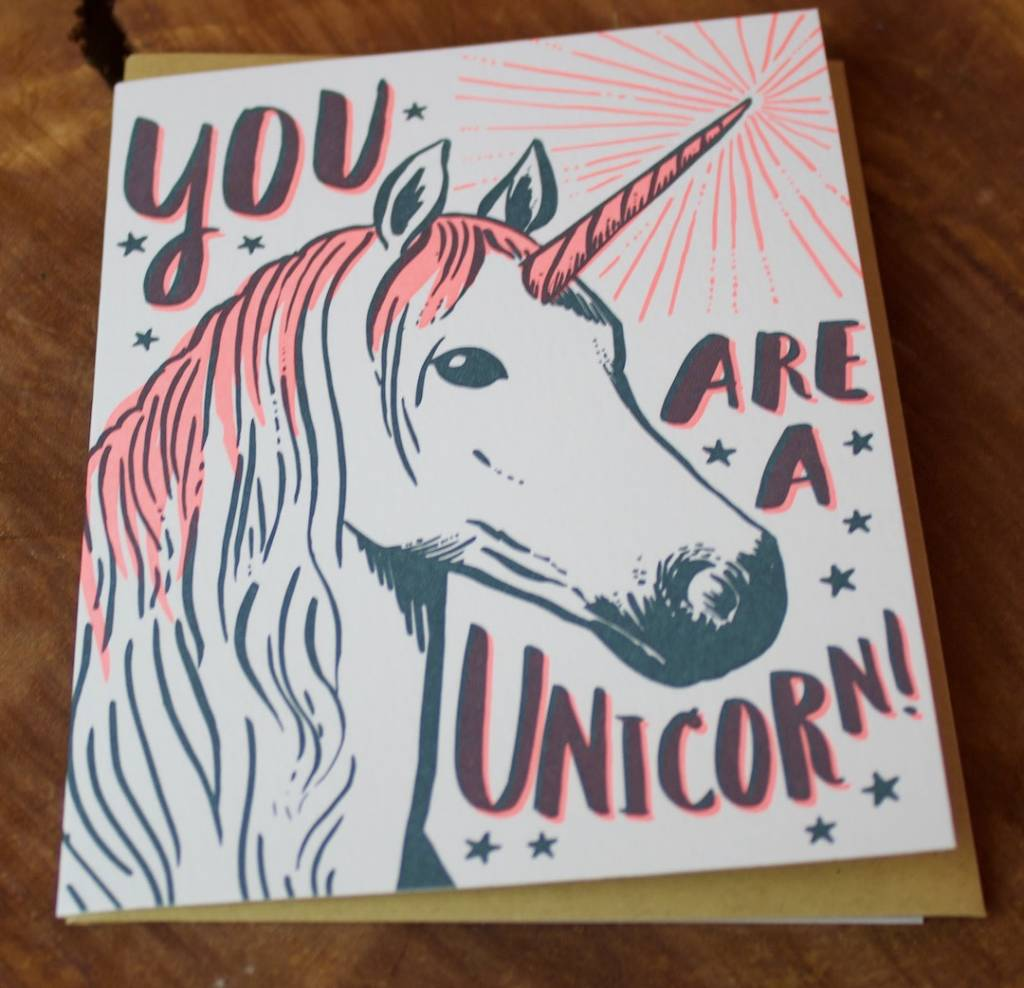 You're A Unicorn