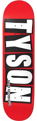 Baker Baker Tyson Peterson Brand Name Logo Deck - 8.5 x 32 O.G.