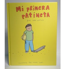 My First Skateboard Book -  by Karl Watson (Spanish)