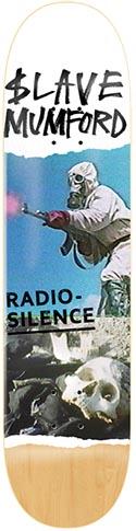 Slave Slave Mumford Radio Silence Deck - 8.37