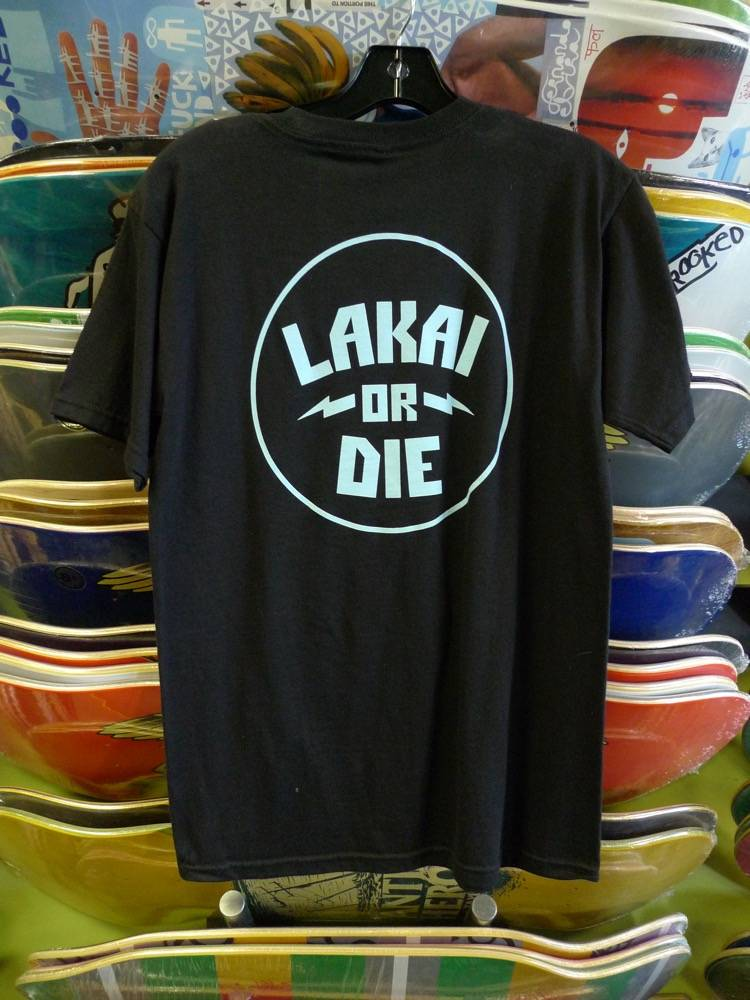 Lakai Lakai or Die T-shirt - Black (Small)