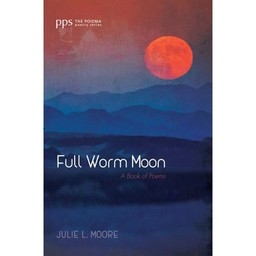 Full Worm Moon by Julie Moore