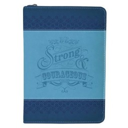 Zippered Journal: Blue Be Strong