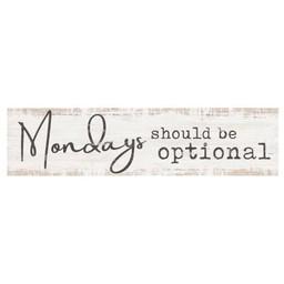 Little Sign-Mondays Should Be Optional