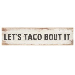 Little Sign-Let's Taco Bout It