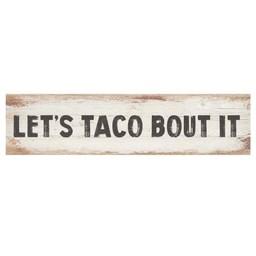 Little Sign-Let's Taco Bout It
