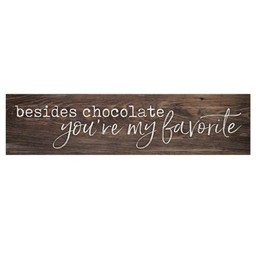 Little Sign-Besides Chocolate