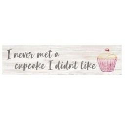 Little Sign-I Never Met a Cupcake