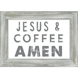Jesus and Coffee Amen Framed Art 7.5x10.5