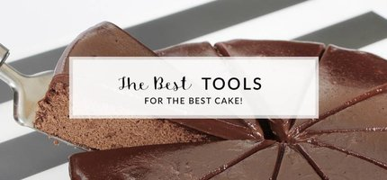 The Best Tools For The Best Cake