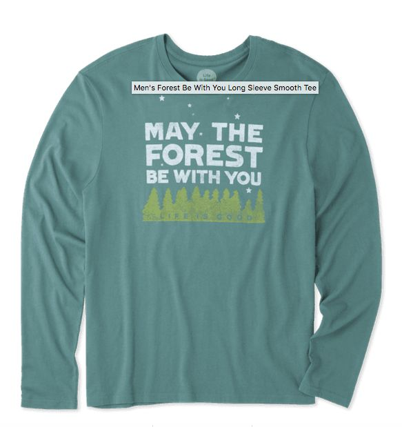 Life is Good Life Is Good Men's Long Sleeve Smooth Tee, Forest Be With You, Forest Green