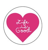 Life is Good A Magnet Heart Script