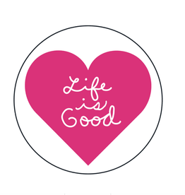 Life is Good A Magnet Heart Script