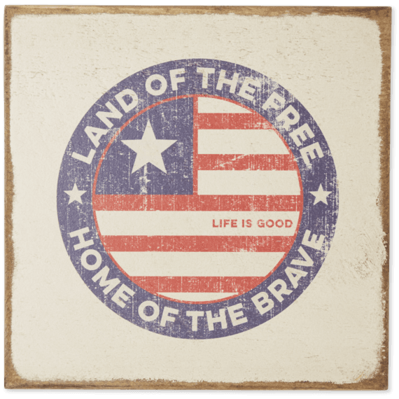Life is Good Land Of The Free Coin Large Wooden Sign, Bone